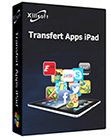 Xilisoft Transfert Apps iPad